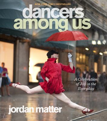 Dancers Among Us By Matter, Jordan